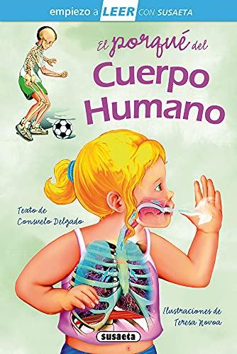 El porqué Del Cuerpo humano: Leer Con Susaeta - Nivel 1 (Empiezo a LEER con Susaeta - nivel 1)