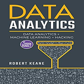 Data Analytics: Data Analytics, Machine Learning and Hacking audiobook cover art
