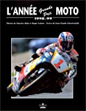 L'année grands prix moto, 1998-1999