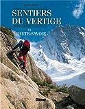 Haute-Savoie: Sentiers du vertige