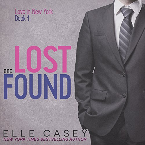 Lost and Found: Love in New York, Book 1