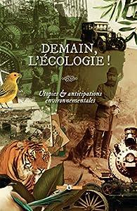 Demain, l'écologie ! par Natacha Vas-Deyres