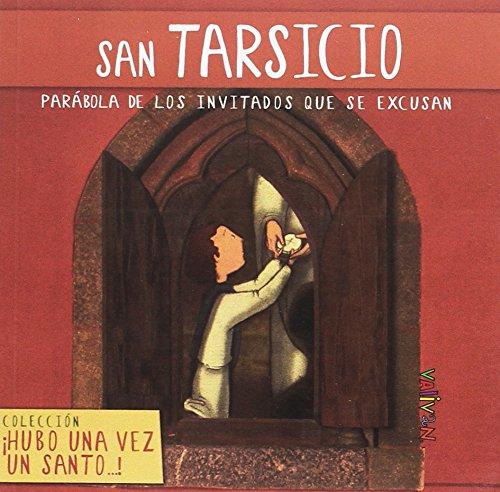 San Tarsicio: Parábola de los invitados al banquete (Hubo una vez un santo...)
