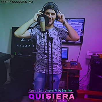 Quisiera (Party Sessions #2)