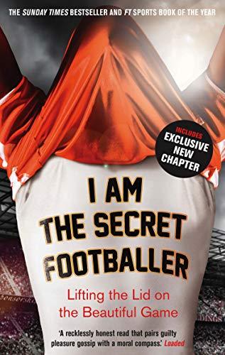 I Am The Secret Footballer