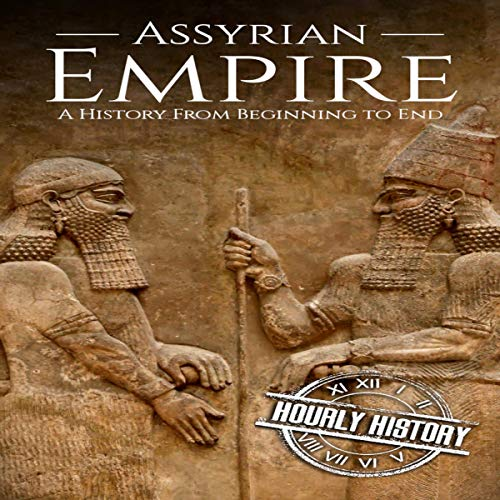 『Assyrian Empire: A History from Beginning to End』のカバーアート