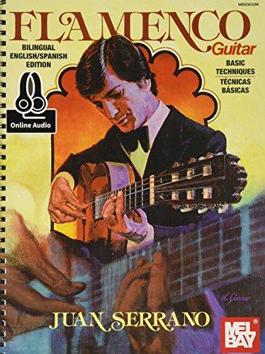 Juan Serrano - Flamenco Guitar Basic Techniques (Technicas Basicas)