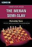 Chess Explained: The Meran Semi-slav-Vera, Reinaldo Adams, Phil