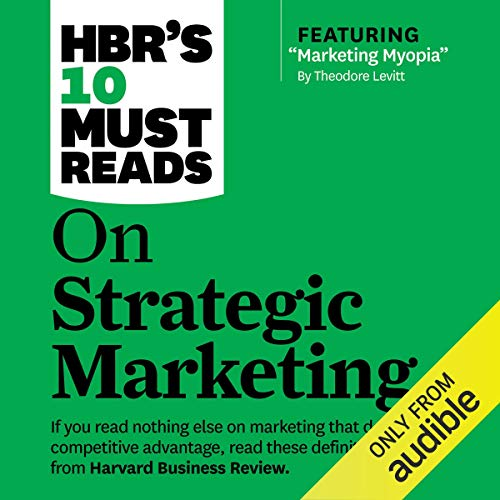Couverture de HBR's 10 Must Reads on Strategic Marketing