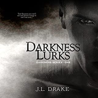 Darkness Lurks     Darkness Series, Volume 1              By:                                                                                                                                 J.L. Drake                               Narrated by:                                                                                                                                 Tia Sorensen                      Length: 6 hrs and 24 mins     146 ratings     Overall 4.4