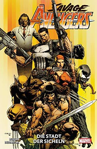 Savage Avengers: Bd. 1: Die Stadt der Sicheln