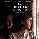 La trinchera infinita (Original Motion Picture Soundtrack)