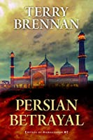 Persian Betrayal (Empires of Armageddon)