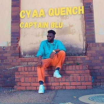 Cyaa Quench