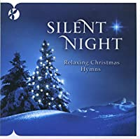 Silent Night: a Relaxing Chr
