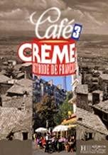 Cafe Creme: Livre De L'Eleve 3 (French Edition)