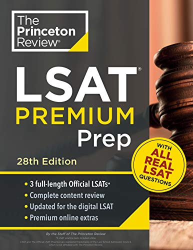 Princeton Review LSAT Premium Prep, 28th Edition: 3 Real LSAT PrepTests + Strategies & Review + Updated for the New Test Format (Graduate School Test Preparation)