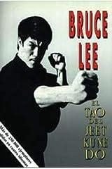 El Tao del Jeet Kune Do, la tecnica de lucha de Bruce Lee (Spanish Edition) Kindle Edition