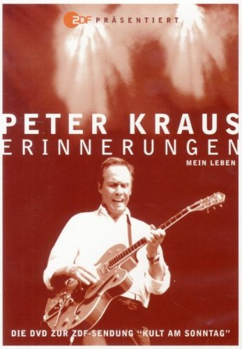 Peter Kraus - Erinnerungen - Die ultimative Best Of!