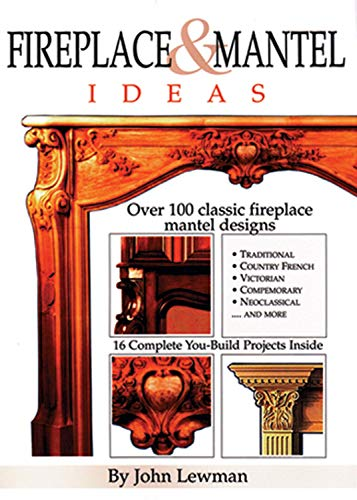 Fireplace and Mantel Ideas: Over 100 Classic Fireplace Mantel Designs