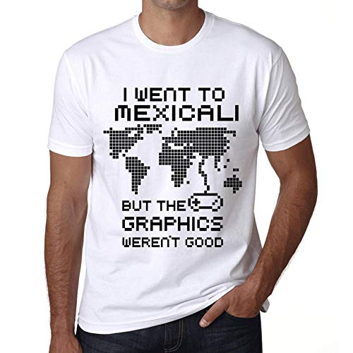 Hombre Camiseta Vintage T-Shirt Gráfico I Went To Mexicali Blanco