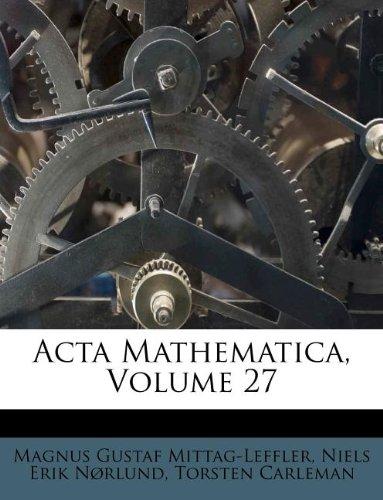 ACTA Mathematica, Volume 27