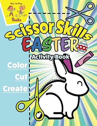 Scissor Skills Easter Activity Book: Cutting Workbook for Kids 3-5