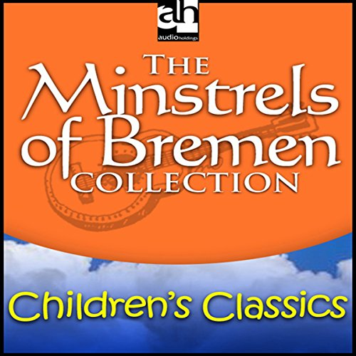 The Minstrels of Bremen Collection audiobook cover art