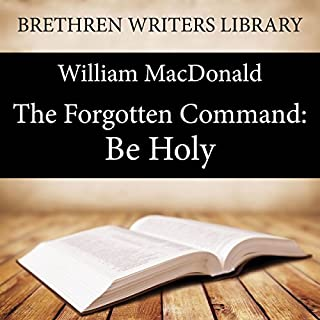 The Forgotten Command: Be Holy audiobook cover art