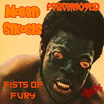 Fist of Fury (feat. Pvrvnnoyed)