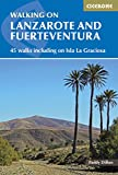 Walking on Lanzarote and Fuerteventura: Including sections of the GR131 long-distance trail (Cicerone Guides) (English Edition)