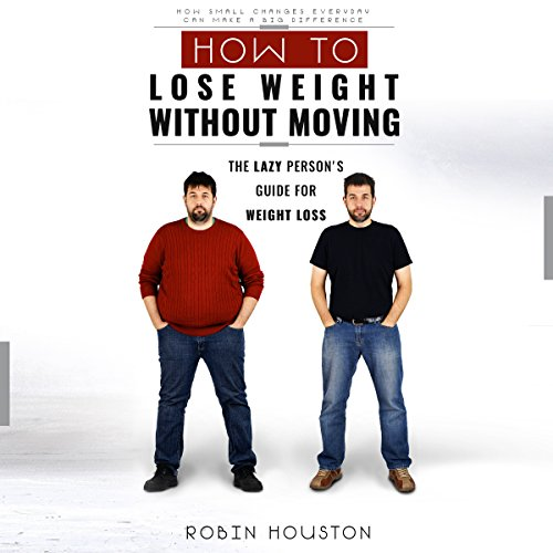 How to Lose Weight Without Moving cover art
