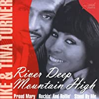 River Deep / Mountain High