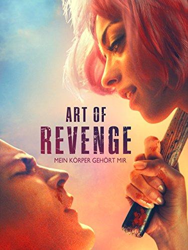 Art Of Revenge: Mein Korper gehort mir [dt./OV]