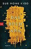 Das Buch Ana: Roman von Sue Monk Kidd