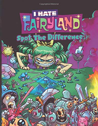 I Hate Fairyland Spot The Difference: Amazing I Hate Fairyland Find The Difference Activity Books For Adults, Boys, Girls - High-Quality