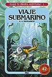 Elige tu propia aventura 1. Viaje submarino: Elige tu propia aventura 1 (Ficción Kids)