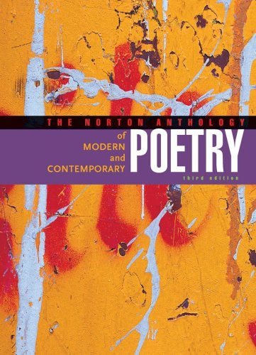 The Norton Anthology of Modern and Contemporary Poetry (Third Edition) (Vol. Two-Volume)