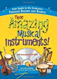 Those Amazing Musical Instruments!: Your Guide to the Orchestra Through Sounds and Stories interactive projector Nov, 2020