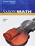 Saxon Math Course 3, Teacher's Manual Volume 2, Common Core Edition, 9781591418870, 1591418879, 2012