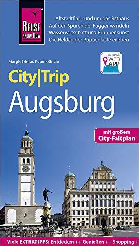 Reise Know-How CityTrip Augsburg: Reiseführer mit Stadtplan und kostenloser Web-App