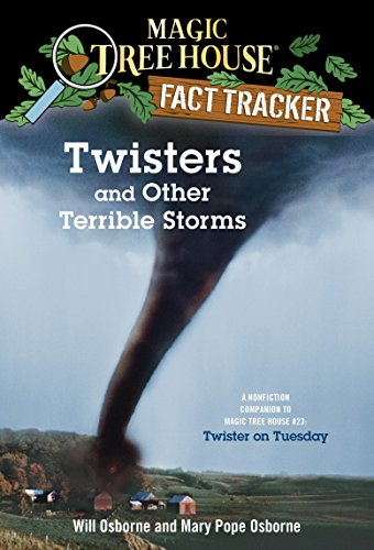 Twisters and Other Terrible Storms: A Nonfiction Companion to Magic Tree House #23: Twister on Tuesday (Magic Tree House (R) Fact Tracker)の詳細を見る