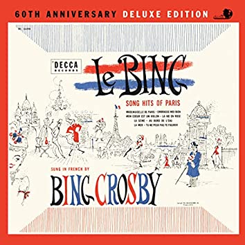 Le Bing: Song Hits Of Paris 60th Anniversary (Deluxe Edition)