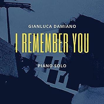 I Remember You - Piano Solo