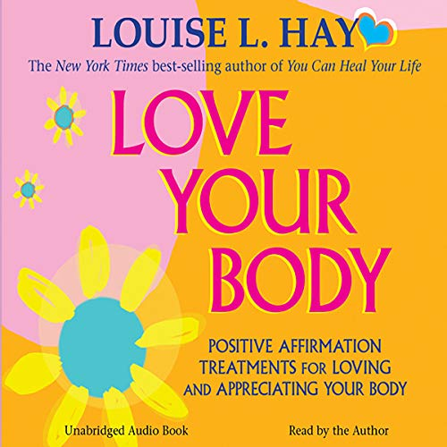 Love Your Body     A Positive Affirmation Guide for Loving and Appreciating Your Body              By:                                                                                                                                 Louise L. Hay                               Narrated by:                                                                                                                                 Louise L. Hay                      Length: 36 mins     14 ratings     Overall 4.6