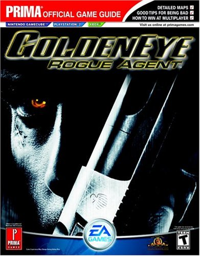 Goldeneye: Rogue Agent: Official Strategy Guide (Prima Official Game Guide)