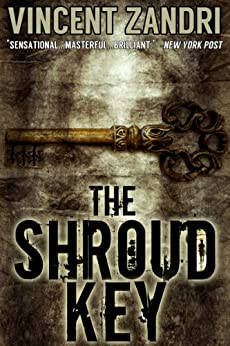 The Shroud Key: A Gripping Chase Baker Action Adventure Thriller (A Chase Baker Thriller Series Book 1) by [Vincent Zandri]