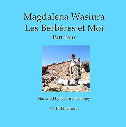 Les Berberes et Moi, Part 4 [The Berbers and Me, Part 4] audiobook cover art