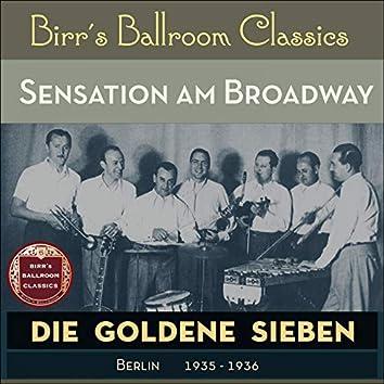 Sensation am Broadway (Recordings Berlin 1935 - 1936)