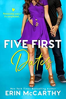 Five First Dates : A Brother's Best Friend Romantic Comedy Standalone by [Erin  McCarthy ]